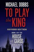 To Play the King TV tie-in edition