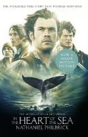 In the Heart of the Sea: The Epic True Story That Inspired `Moby-Dick' Film tie-in edition