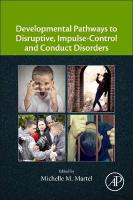 Developmental Pathways to Disruptive, Impulse-Control, and Conduct Disorders