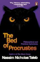 Bed of Procrustes: Philosophical and Practical Aphorisms
