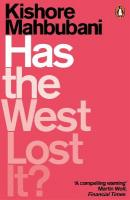 Has the West Lost It?: A Provocation