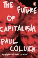 Future of Capitalism: Facing the New Anxieties