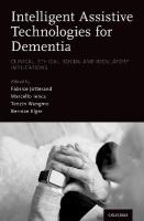 Intelligent Assistive Technologies for Dementia: Clinical, Ethical, Social, and Regulatory Implications