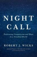 Night Call: Embracing Compassion and Hope in a Troubled World