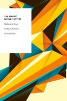 Hybrid Media System: Politics and Power 2nd Revised edition