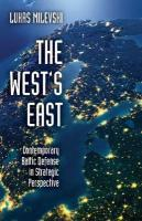 West's East: Contemporary Baltic Defense in Strategic Perspective