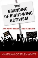 Branding of Right-Wing Activism: The News Media and the Tea Party