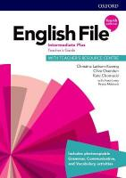 English File: Intermediate Plus: Teacher's Guide with Teacher's Resource   Centre 4th Revised edition