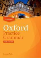 Oxford Practice Grammar: Advanced: with Key: The right balance of English grammar explanation and practice for your   language level Updated Edition