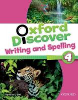 Oxford Discover: 4: Writing and Spelling