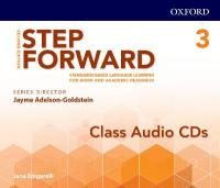 Step Forward: Level 3: Class Audio CD: Standards-based language learning for work and academic readiness 2nd Revised edition