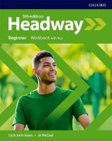 Headway: Beginner: Workbook with Key 5th Revised edition