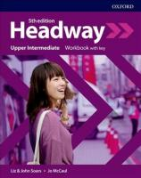 Headway: Upper-Intermediate: Workbook with key 5th Revised edition