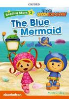 Reading Stars: Level 3: The Blue Mermaid