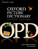 Oxford Picture Dictionary Second Edition: English-Farsi Edition: Bilingual Dictionary for Farsi-speaking teenage and adult students of English 2nd Revised edition