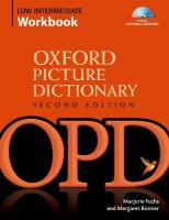 Oxford Picture Dictionary Second Edition: Low-Intermediate Workbook: Vocabulary reinforcement Activity Book with Audio CDs 2nd Revised edition, Low-intermediate Workbook Pack