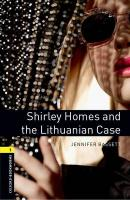 Oxford Bookworms Library: Level 1:: Shirley Homes and the Lithuanian Case   audio CD pack