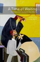 Oxford Bookworms Library: Level 4:: A Time of Waiting: Stories from Around   the World audio CD pack New edition