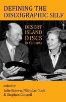 Defining the Discographic Self: Desert Island Discs in Context