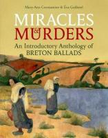 Miracles and Murders: An Introductory Anthology of Breton Ballads