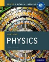 Oxford IB Diploma Programme: Physics Course Companion: For the IB Diploma 2014 2014 Edition