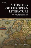 History of European Literature: The West and the World from Antiquity to the Present