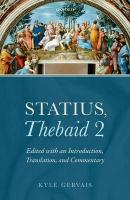 Statius, Thebaid 2: Edited with an Introduction, Translation, and Commentary