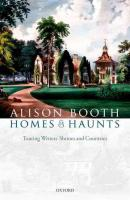 Homes and Haunts: Touring Writers' Shrines and Countries