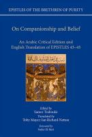 On Companionship and Belief: An Arabic Critical Edition and English Translation of Epistles 43-45