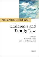 Philosophical Foundations of Children's and Family Law