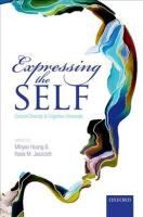 Expressing the Self: Cultural Diversity and Cognitive Universals