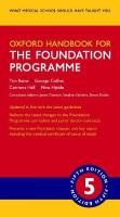 Oxford Handbook for the Foundation Programme 5th Revised edition