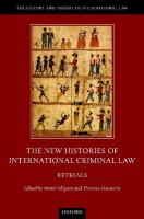 New Histories of International Criminal Law: Retrials