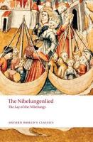 Nibelungenlied: The Lay of the Nibelungs