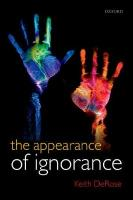 Appearance of Ignorance: Knowledge, Skepticism, and Context, Volume 2