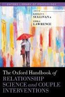 Oxford Handbook of Relationship Science and Couple Interventions
