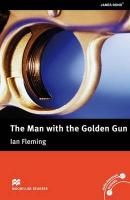 Macmillan Readers Man with the Golden Gun The Upper Intermediate Reader   without CD, Upper Intermediate Level