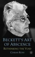 Beckett's Art of Absence: Rethinking the Void