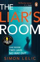 Liar's Room: The addictive new psychological thriller from the bestselling author of THE   HOUSE