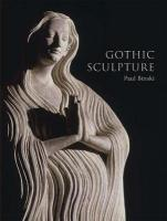 Gothic Sculpture: Eloquence, Craft, and Materials
