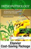 Pathophysiology - Text and Study Guide Package: The Biologic Basis for Disease in Adults and Children 7th Revised edition