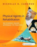 Physical Agents in Rehabilitation: An Evidence-Based Approach to Practice 5th Revised edition