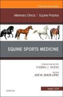 Equine Sports Medicine, An Issue of Veterinary Clinics of North America:   Equine Practice