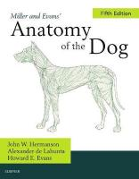 Miller's Anatomy of the Dog 5th Revised edition