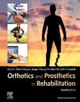Orthotics and Prosthetics in Rehabilitation 4th Revised edition