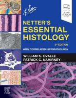 Netter's Essential Histology: With Correlated Histopathology 3rd Revised edition