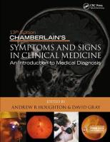 Chamberlain's Symptoms and Signs in Clinical Medicine, An Introduction to   Medical Diagnosis: An Introduction to Medical Diagnosis 13th New edition