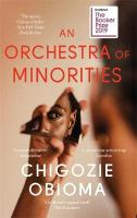 Orchestra of Minorities: Shortlisted for the Booker Prize 2019