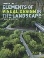 Elements of Visual Design in the Landscape 3rd New edition
