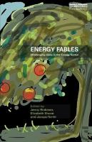Energy Fables: Challenging Ideas in the Energy Sector